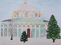 The Temple of My City, Dolzhenkova Anastasia : Children's Art Festival Our Kursk: CHILDREN DRAW THE CHURCH
