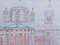 Znamensky temple, Posashkova Anna : Children's Art Festival Our Kursk: CHILDREN DRAW THE CHURCH