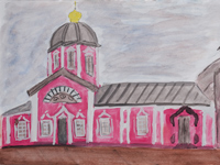 Elias Church of the Resurrection, Kursk, Kovalenko Maria : Children's Art Festival Our Kursk: CHILDREN DRAW THE CHURCH