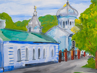 Nikita church in Kursk, Sidorova Ksenia : Children's Art Festival Our Kursk: CHILDREN DRAW THE CHURCH