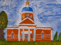 Temple of Archangel Michael, Kursk, Rudenko Alena : Children's Art Festival Our Kursk: CHILDREN DRAW THE CHURCH