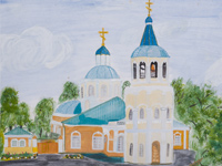 St. Nicholas Church, Kursk, Kovalev Anton : Children's Art Festival Our Kursk: CHILDREN DRAW THE CHURCH